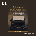 nuggets from 8 Hour Bestseller by Tim Castleman