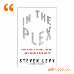 nuggets from In The Plex by Steven Levy