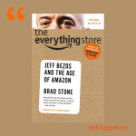 nuggets from The Everything Store by Brad Stone