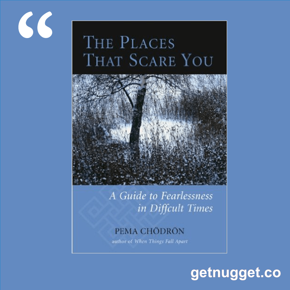 awaken the giant in by tony robbins book summary and nuggets nuggets from the places that scare you a guide to fearlessness in difficult times by