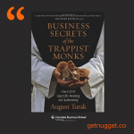 nuggets from Business Secrets of the Trappist Monks by August Turak