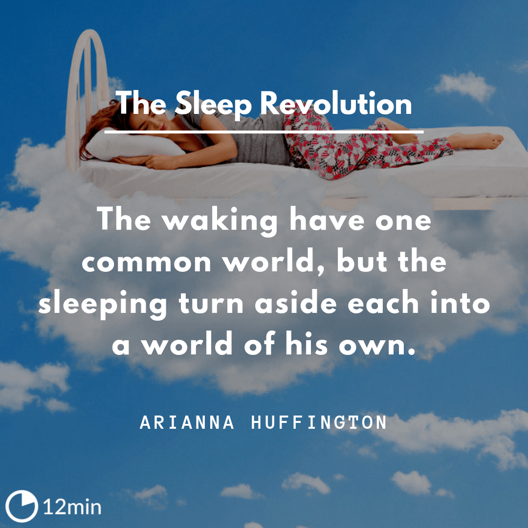 The Sleep Revolution Summary
