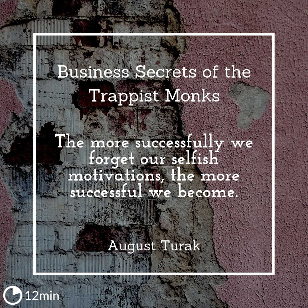 Business Secrets of the Trappist Monks Summary