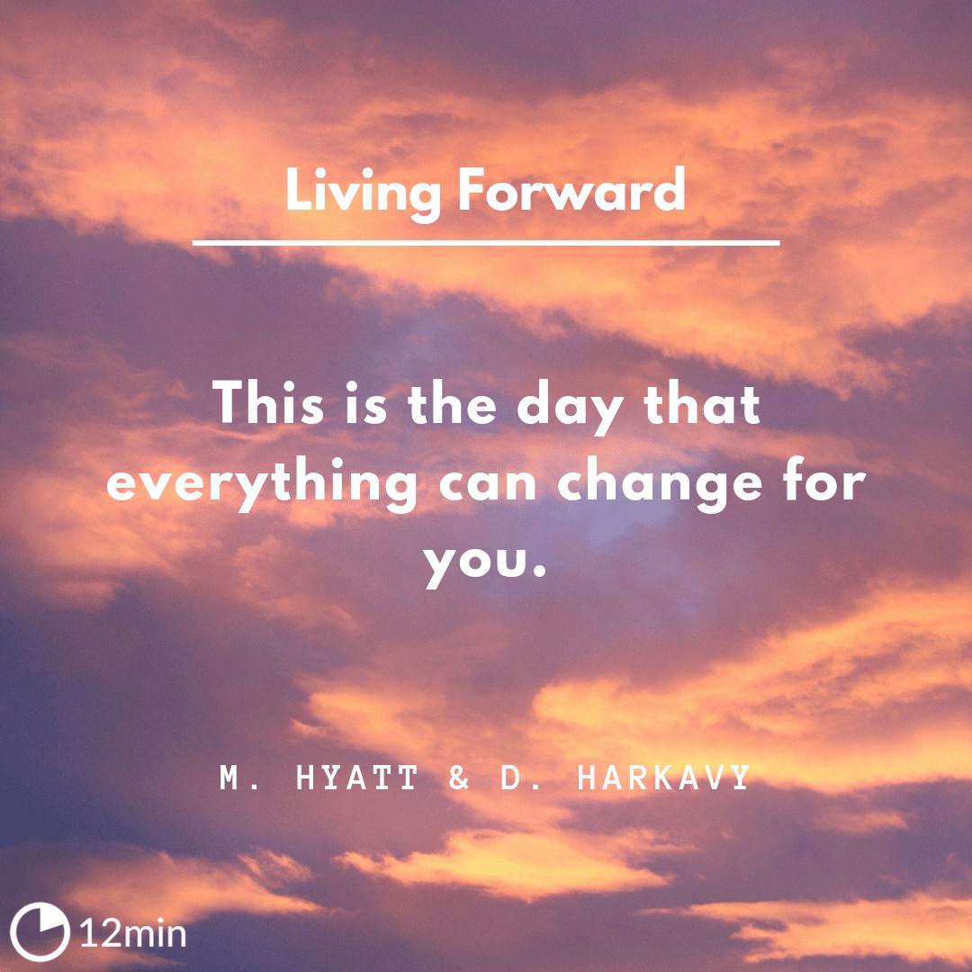 Living Forward Summary