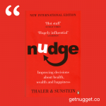 nuggets from Nudge by Richard Thaler and Cass Sunstein
