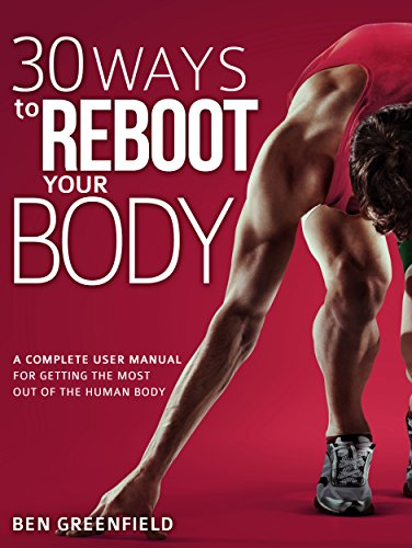 30 Ways to Reboot Your Body Summary