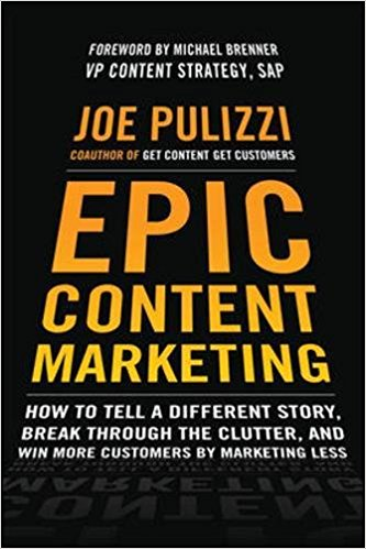 Epic Content Marketing Summary