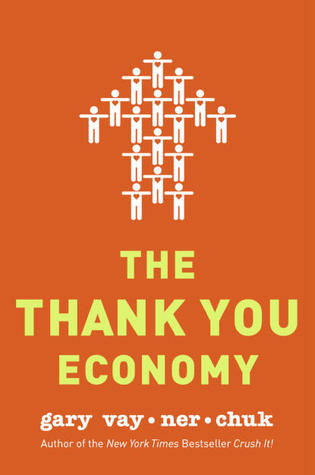 The Thank You Economy Summary