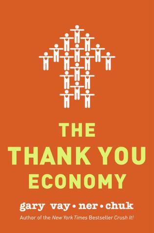 The Thank You Economy Summary