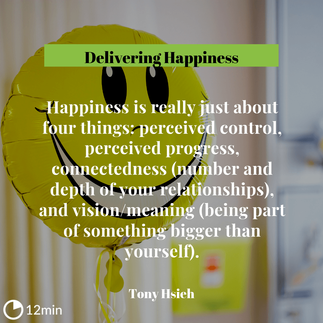 Delivering Happiness Summary
