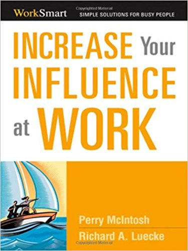 Increase Your Influence at Work Summary