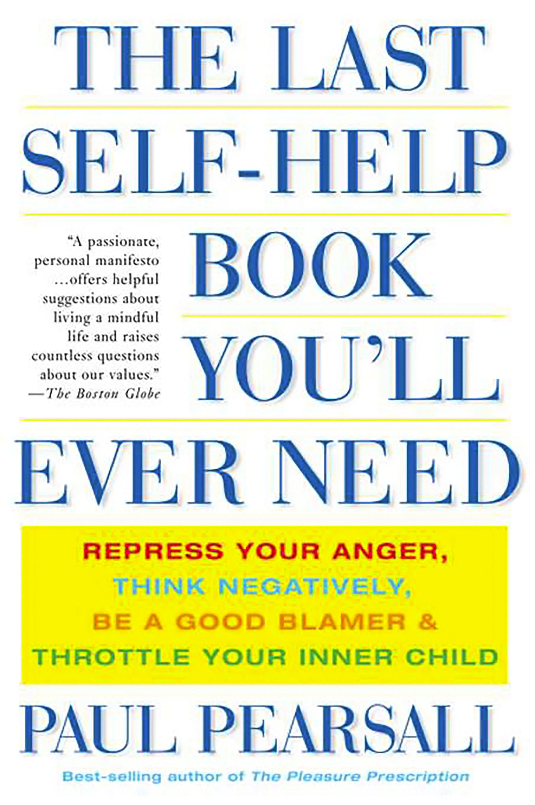 The Last Self-Help Book You'll Ever Need Summary