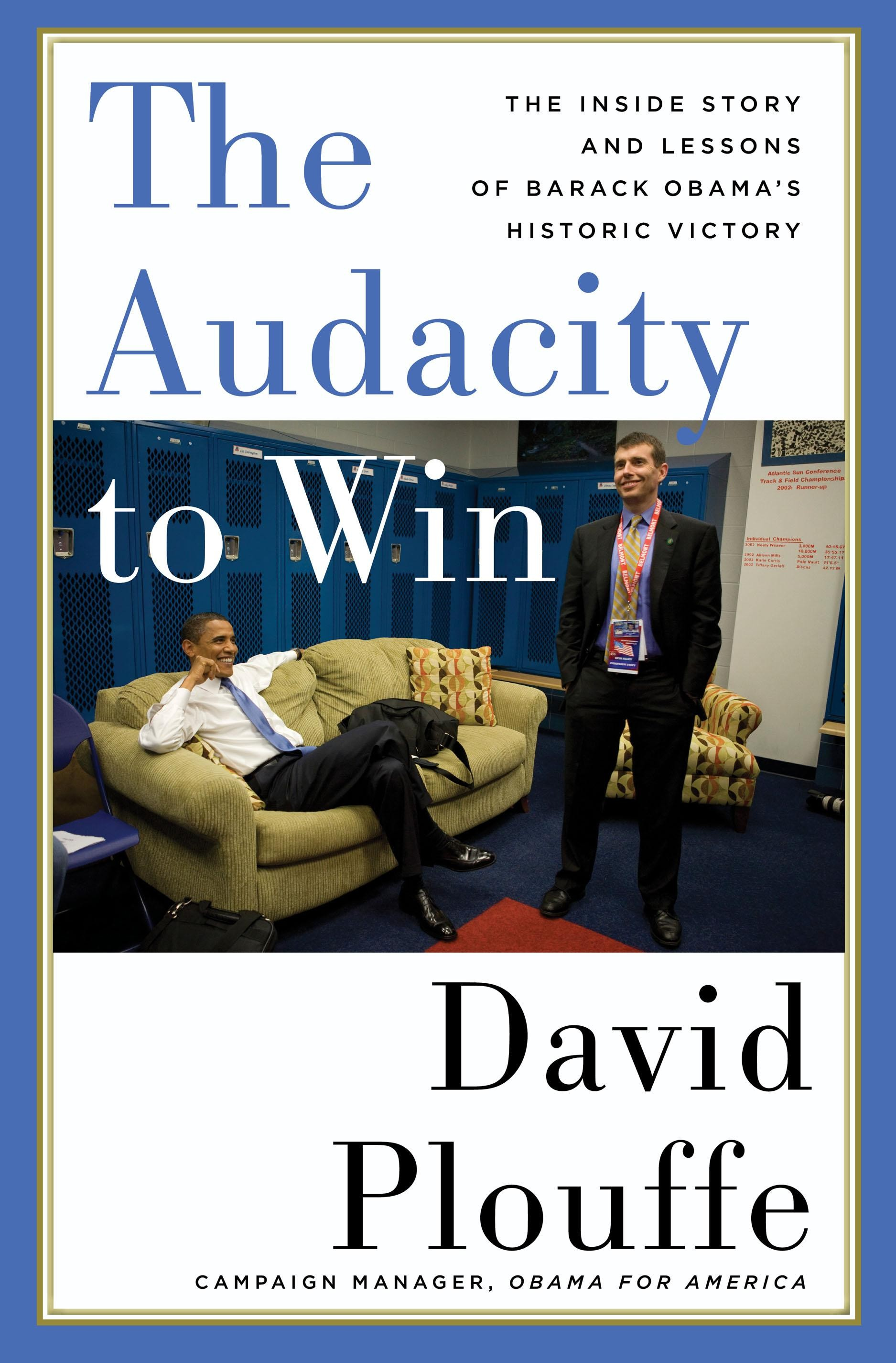 The Audacity to Win Summary