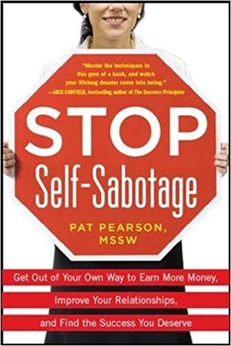 Stop Self-Sabotage Summary