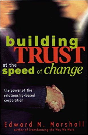 Building Trust at the Speed of Change Summary