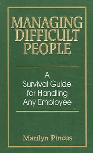 Managing Difficult People Summary