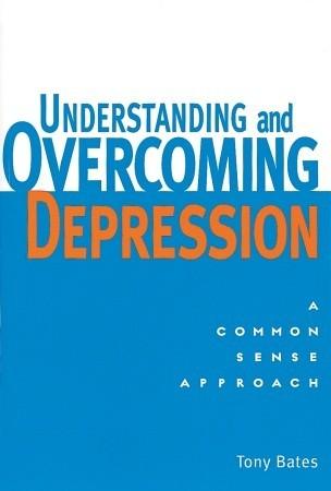 Understanding and Overcoming Depression Summary