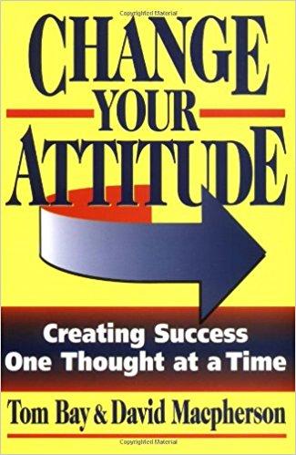 Change Your Attitude Summary