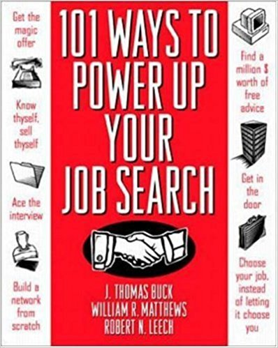 101 Ways to Power Up Your Job Search Summary