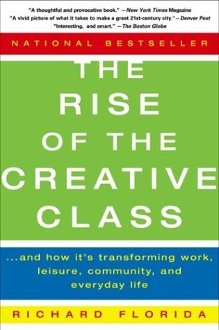 The Rise of the Creative Class Summary