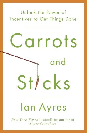 Carrots and Sticks Summary