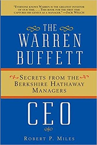 The Warren Buffett CEO Summary