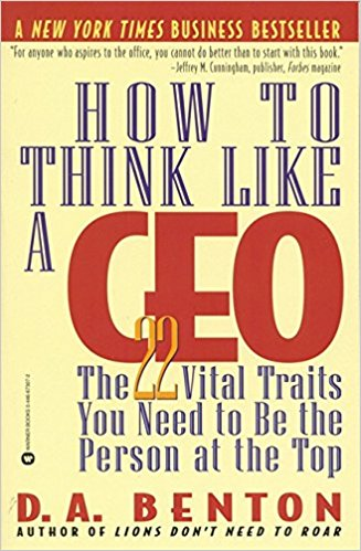 How to Think Like a CEO Summary