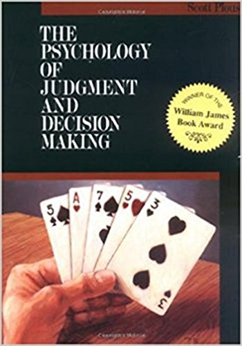 The Psychology of Judgment and Decision Making Summary