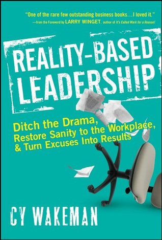 Reality-based Leadership Summary