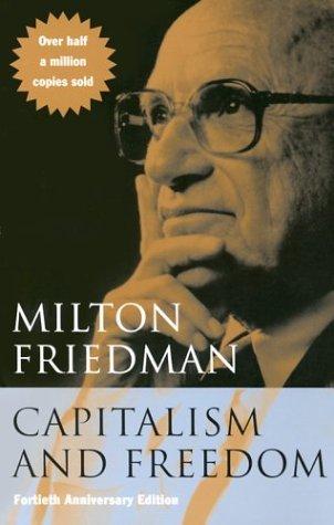 Capitalism and Freedom Summary
