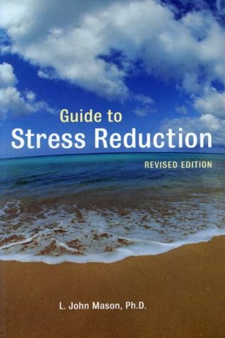 Guide to Stress Reduction Summary