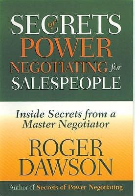 Secrets of Power Negotiating for Salespeople Summary
