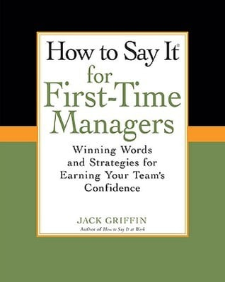 How To Say It for First-Time Managers Summary