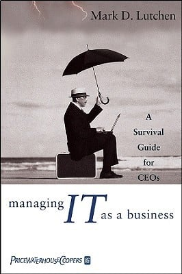 Managing IT as a Business Summary