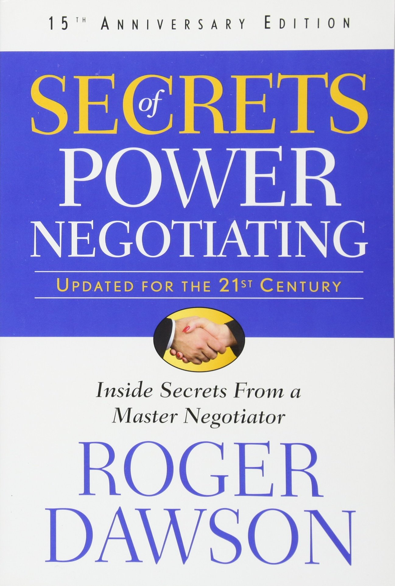 Secrets of Power Negotiating Summary