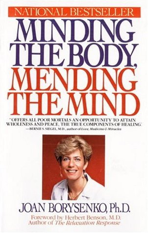 Minding the Body Mending the Mind Summary