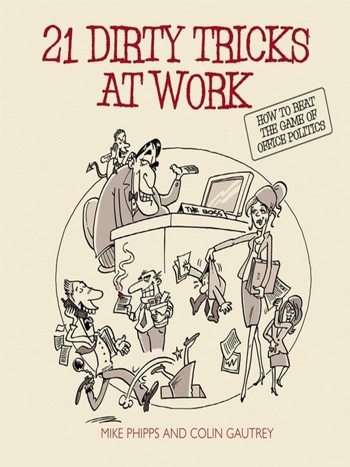 21 Dirty Tricks at Work Summary