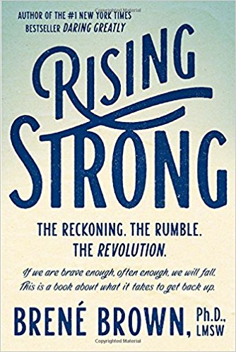 Rising Strong Summary