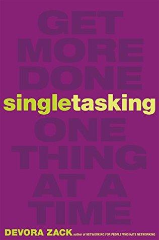Singletasking Summary