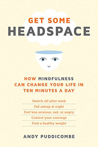 Get Some Headspace Summary