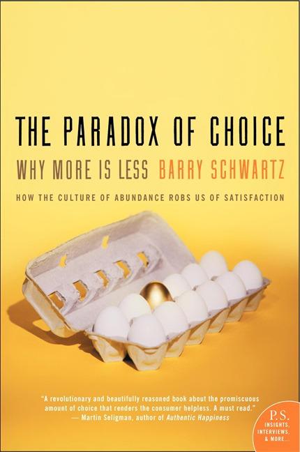 The Paradox of Choice Summary