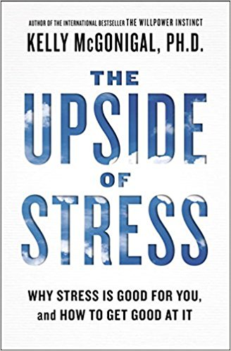 The Upside of Stress Summary