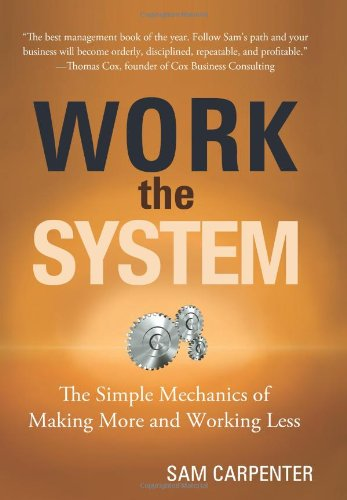 Work the System Summary
