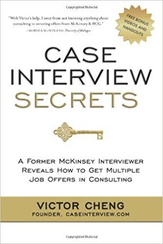 Case Interview Secrets Summary