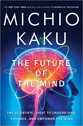 The Future of the Mind Summary