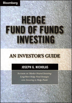 Hedge Fund of Funds Investing Summary