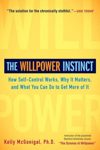 The Willpower Instinct Summary