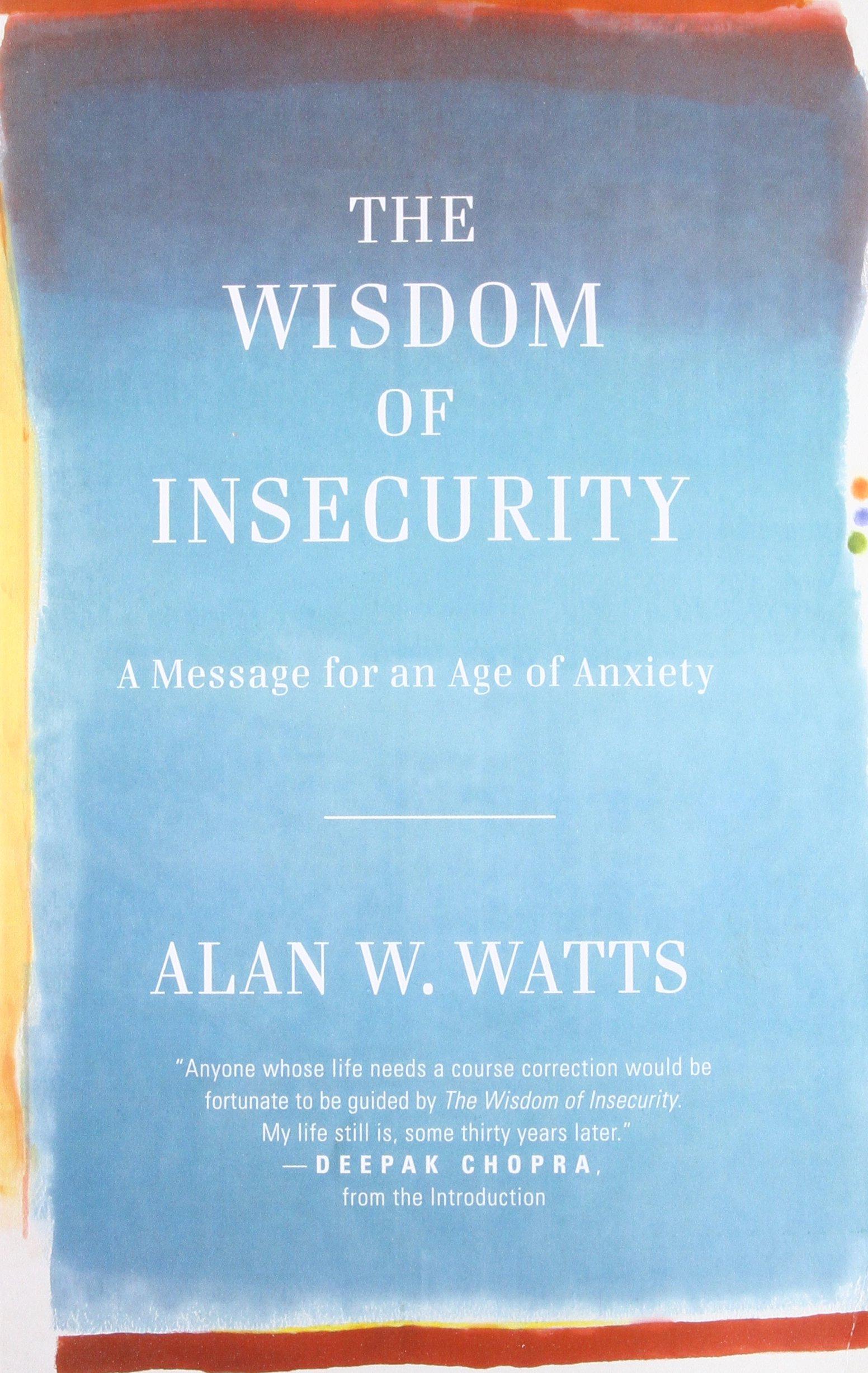 The Wisdom of Insecurity Summary