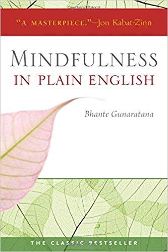 Mindfulness in Plain English Summary