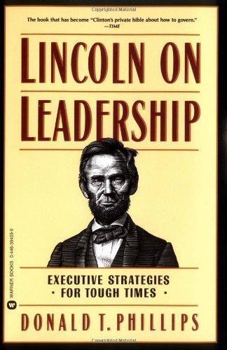 Lincoln on Leadership Summary